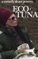 EcoTuna: A Comedy About Poverty